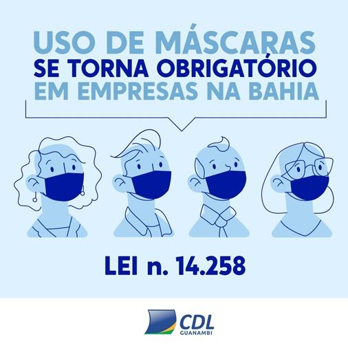 CDL Informa: Uso de Máscaras se torna obrigatório em empresas na Bahia