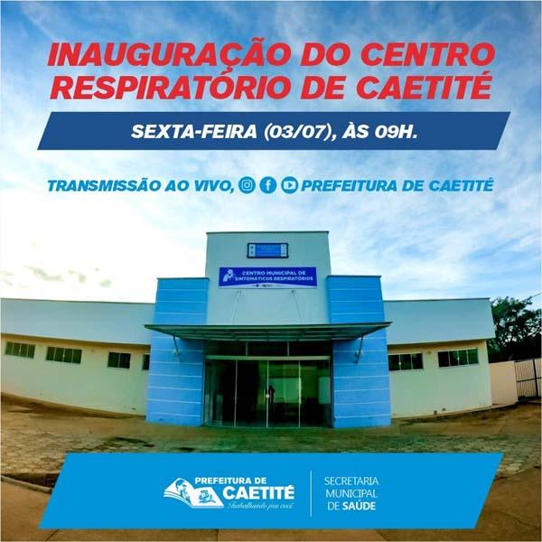 Prefeitura de Caetité vai inaugurar Centro Municipal de Sintomáticos Respiratórios