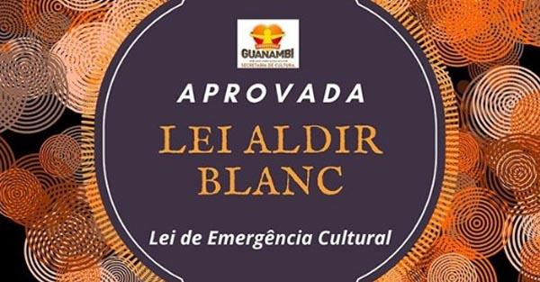 Prefeitura Municipal de Guanambi abre cadastro para Lei Aldir Blanc