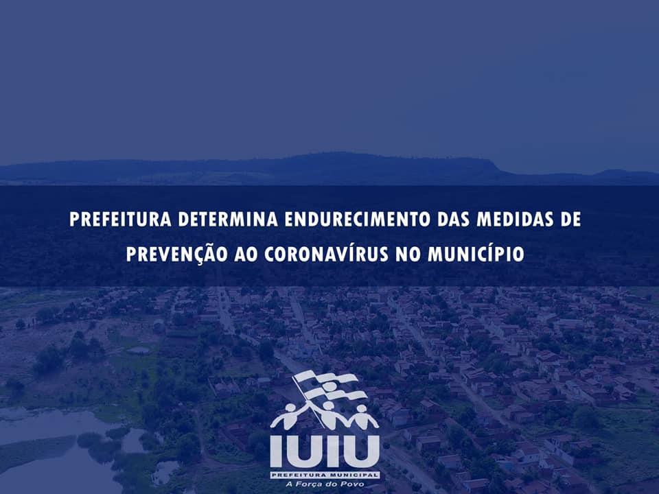 Prefeitura de Iuiu determina endurecimento das medidas de prevenção ao coronavírus no município