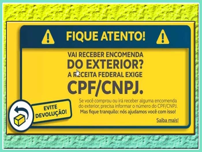 CPF/CNPJ é obrigatório nas encomendas internacionais a partir de hoje